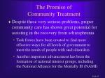 the promise of community treatment