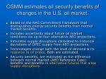 osmm estimates oil security benefits of changes in the u s oil market