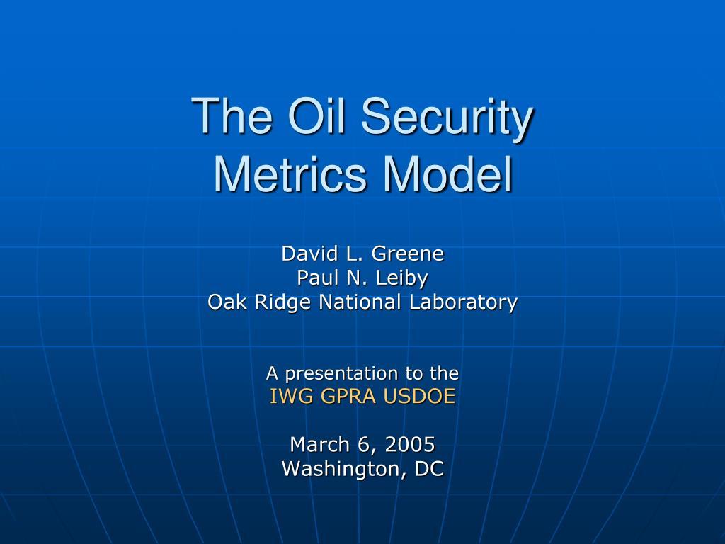 the oil security metrics model l.