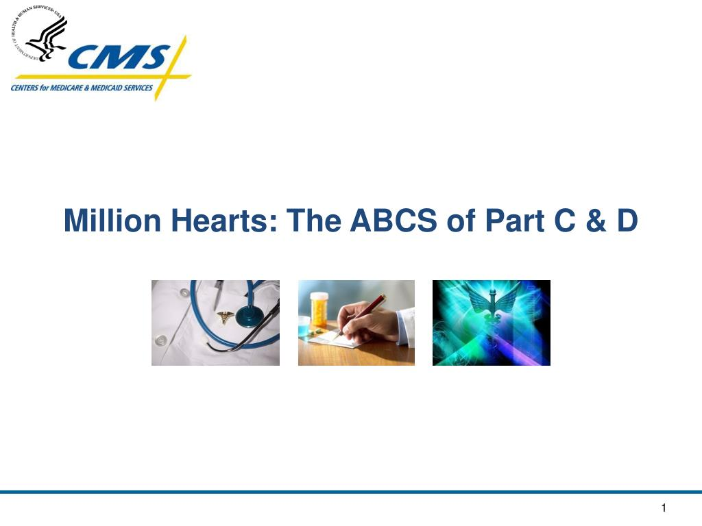 million hearts the abcs of part c d l.