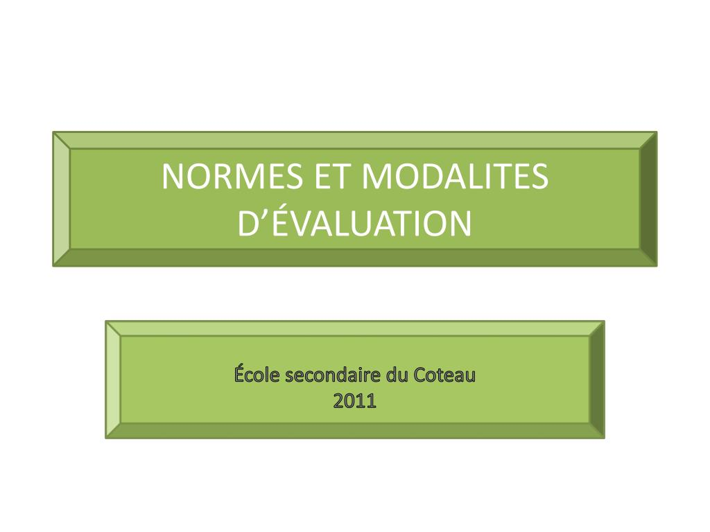 normes et modalites d valuation l.