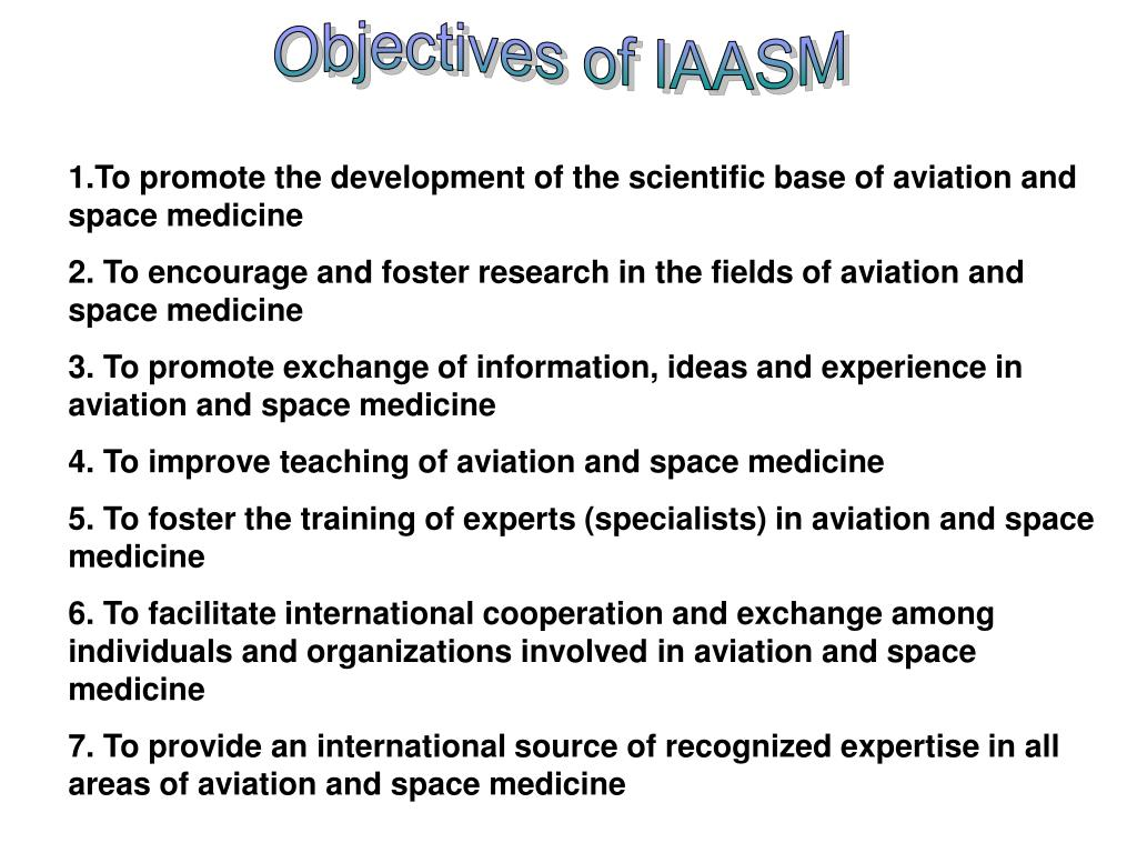 Objectives of IAASM