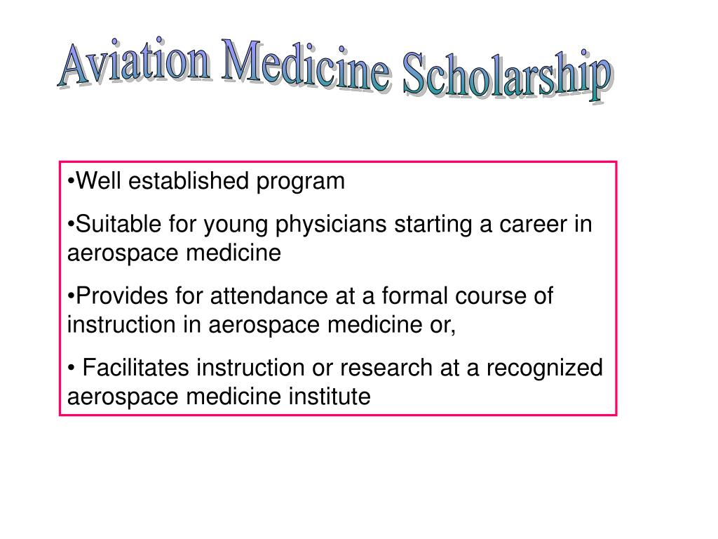 Aviation Medicine Scholarship