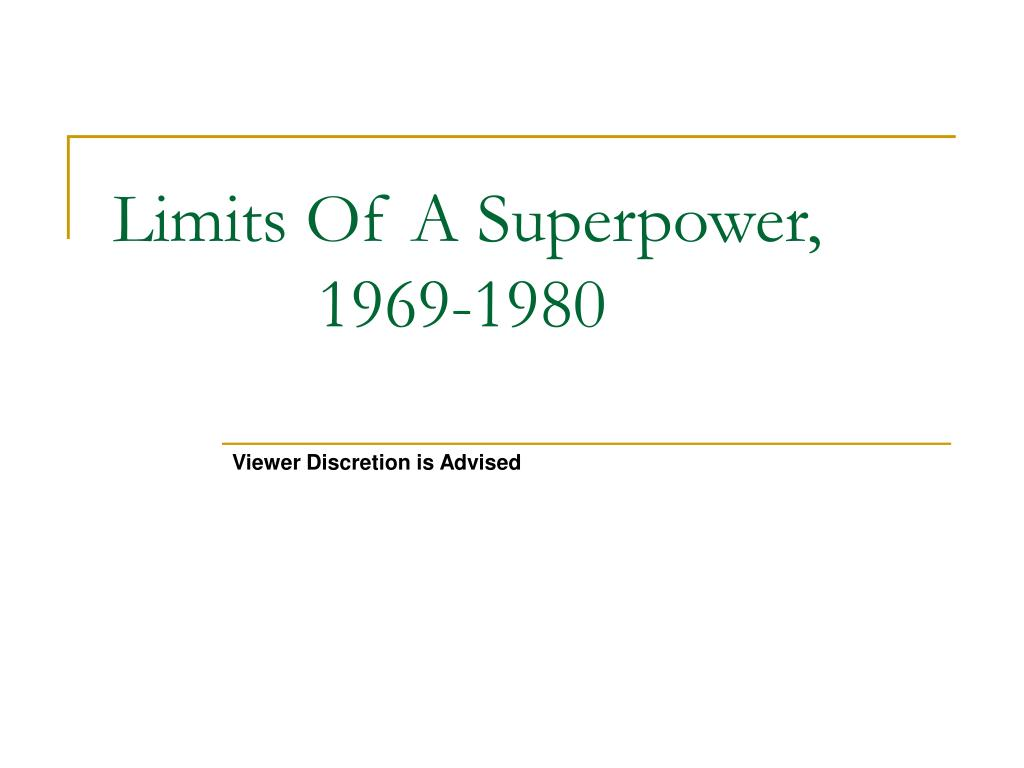limits of a superpower 1969 1980 l.