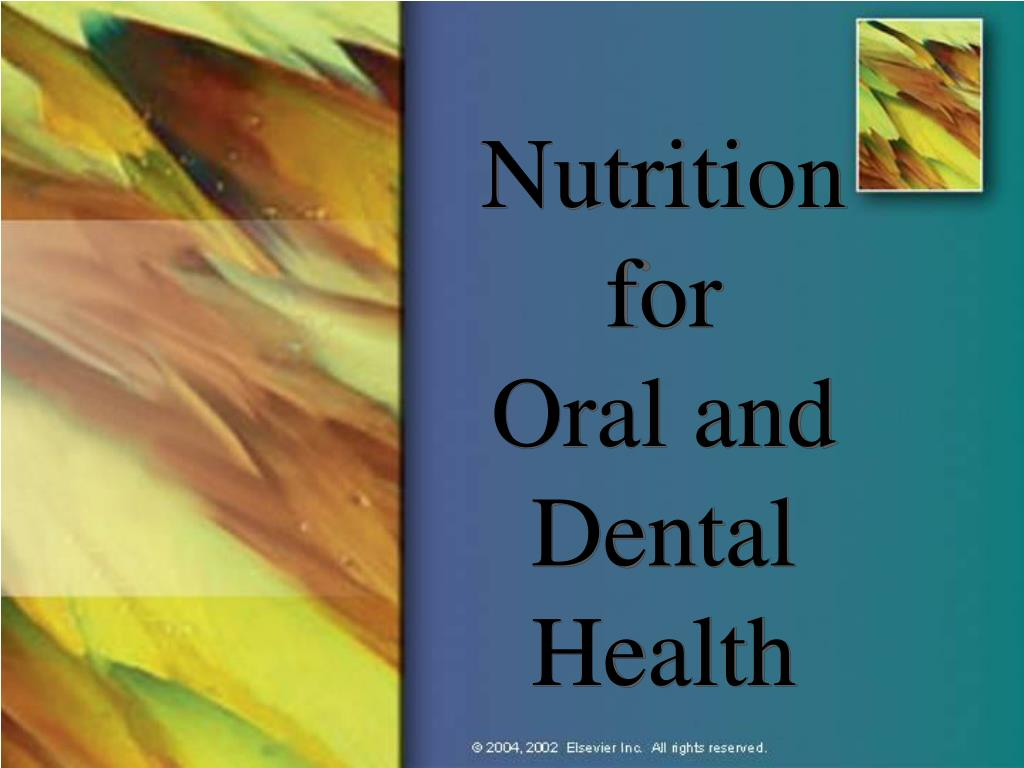 nutrition for oral and dental health l.