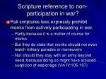 scripture reference to non participation in war