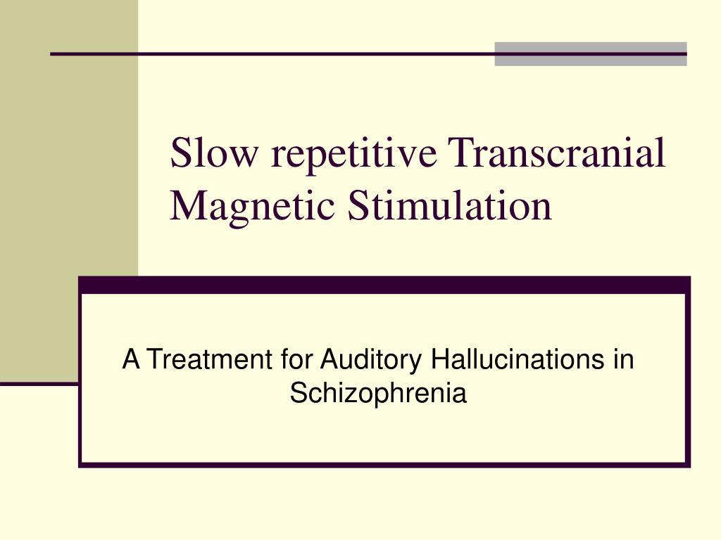 slow repetitive transcranial magnetic stimulation l.