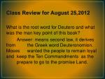 class review for august 25 201226