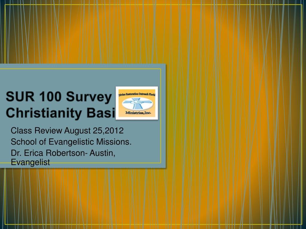 sur 100 survey of christianity basics l.