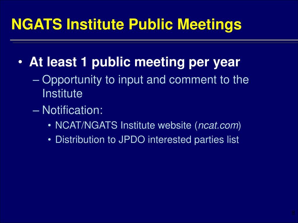 NGATS Institute Public Meetings