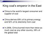 king coal s emperor in the east