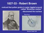 1827 33 robert brown