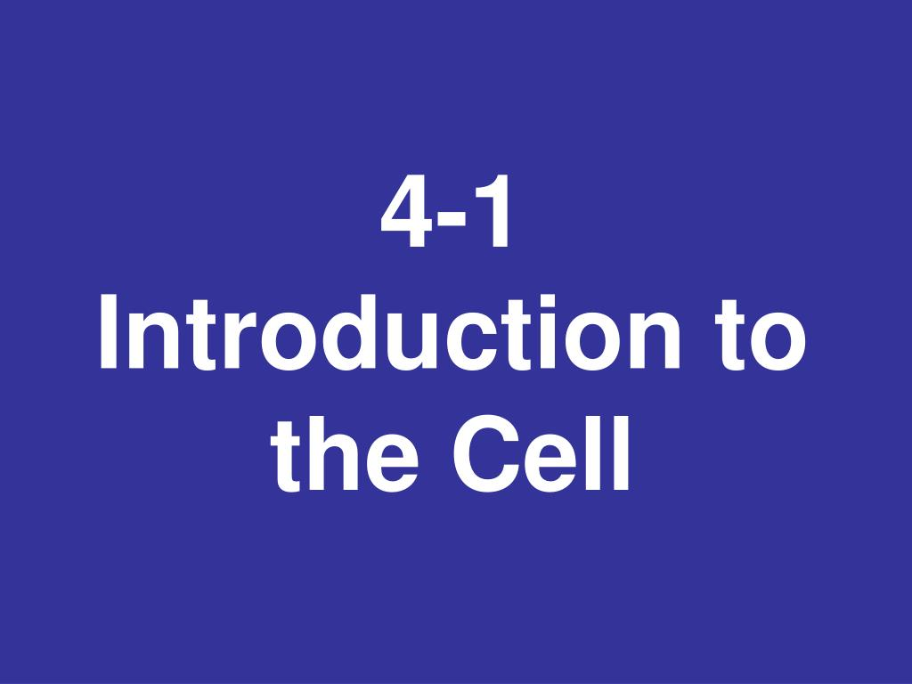4 1 introduction to the cell l.