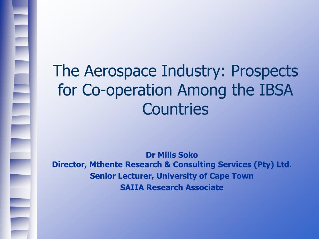 the aerospace industry prospects for co operation among the ibsa countries l.