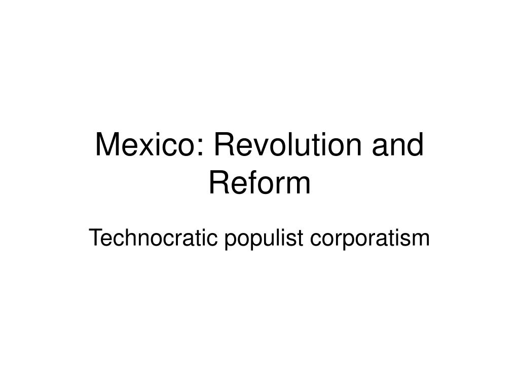 mexico revolution and reform l.