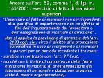 ancora sull art 52 comma 1 d lgs n 165 2001 esercizio di fatto di mansioni superiori