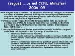 segue e nel ccnl ministeri 2006 09