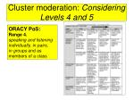 cluster moderation considering levels 4 and 5
