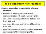 ks2 3 moderation pilot feedback