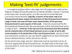 making best fit judgements