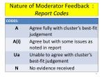 nature of moderator feedback report codes