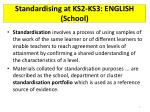 standardising at ks2 ks3 english school