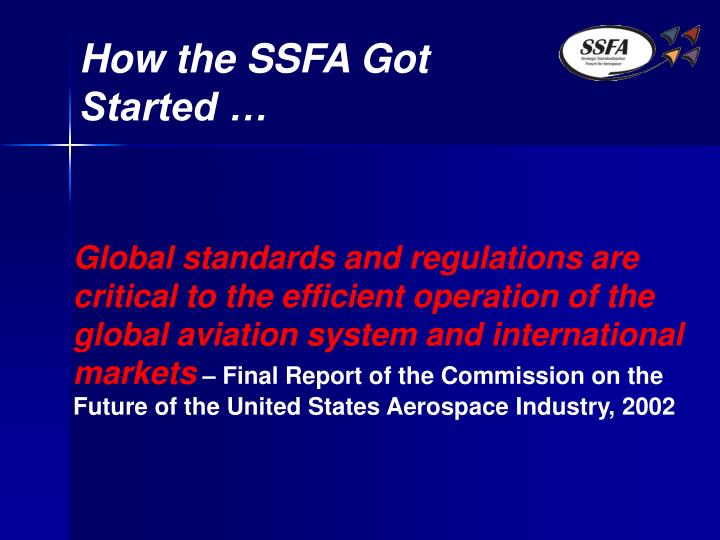 How the SSFA Got Started …