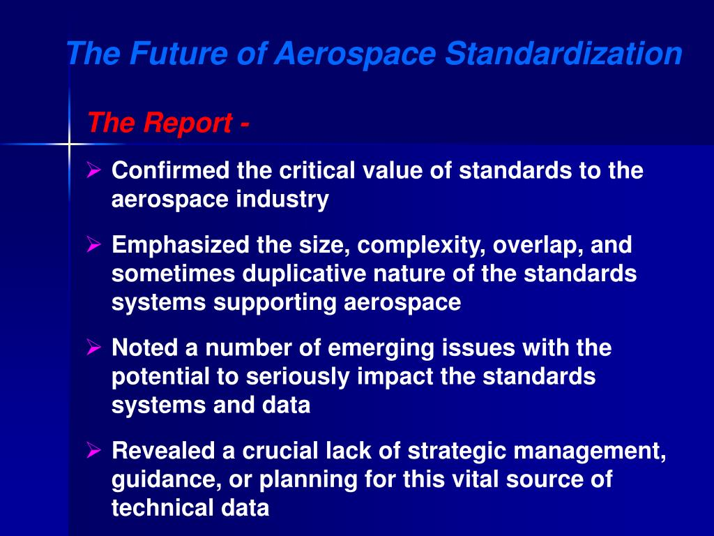 The Future of Aerospace Standardization