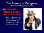 the powers of congress enumerated delegated powers10