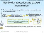 bandwidth allocation and packets transmission