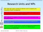 research units and wps