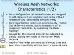 wireless mesh networks characteristics 1 2