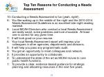 top ten reasons for conducting a needs assessment