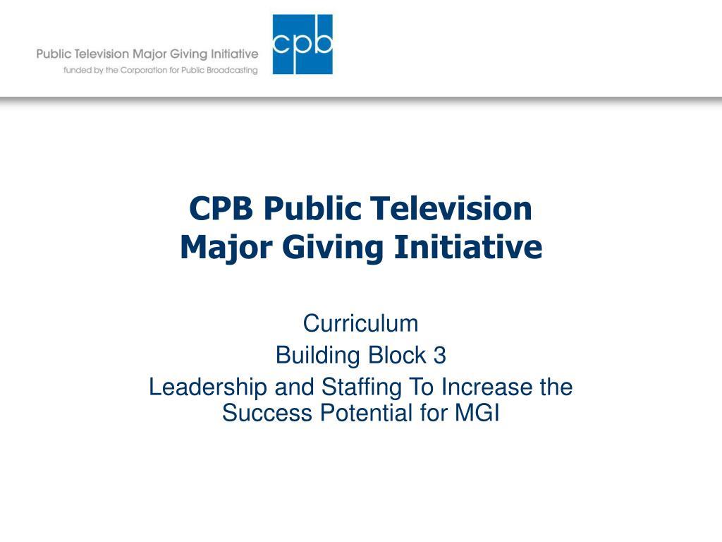 cpb public television major giving initiative l.
