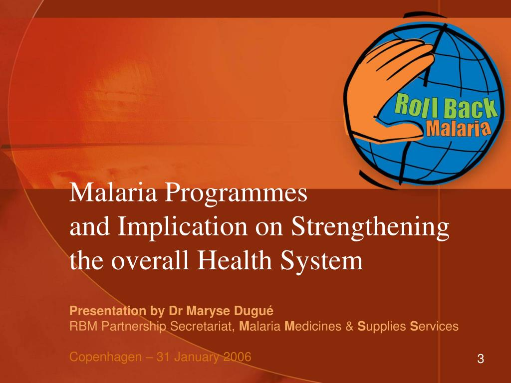 malaria programmes and implication on strengthening the overall health system l.