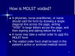 how is molst voided