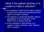 what if the patient declines or is unable to make a selection