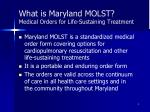 what is maryland molst medical orders for life sustaining treatment