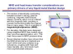 mhd and heat mass transfer considerations are primary drivers of any liquid metal blanket design