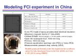 modeling fci experiment in china17