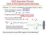 qcd saturation physics qcd at the highest parton densities