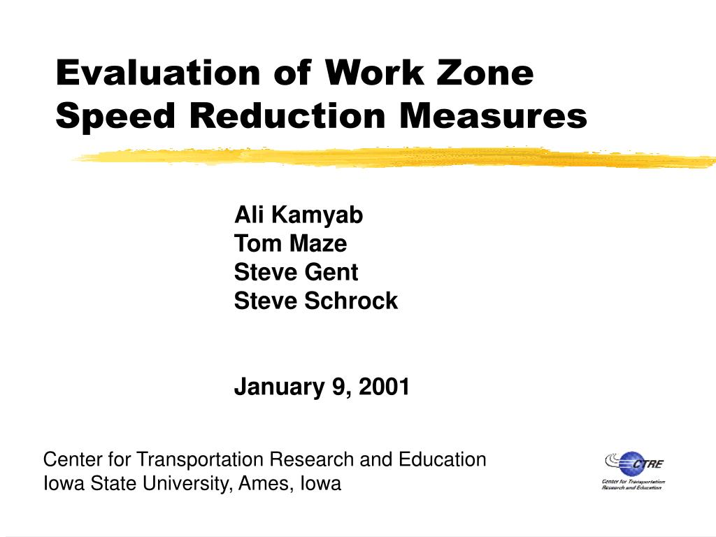 evaluation of work zone speed reduction measures l.