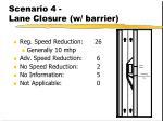 scenario 4 lane closure w barrier