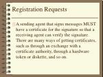 registration requests