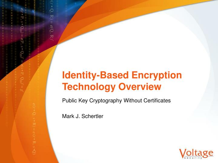 identity based encryption technology overview n.