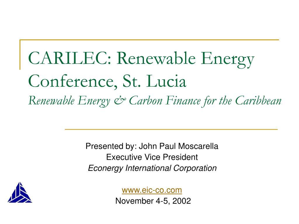 carilec renewable energy conference st lucia renewable energy carbon finance for the caribbean l.