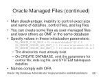 oracle managed files continued