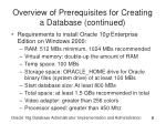 overview of prerequisites for creating a database continued
