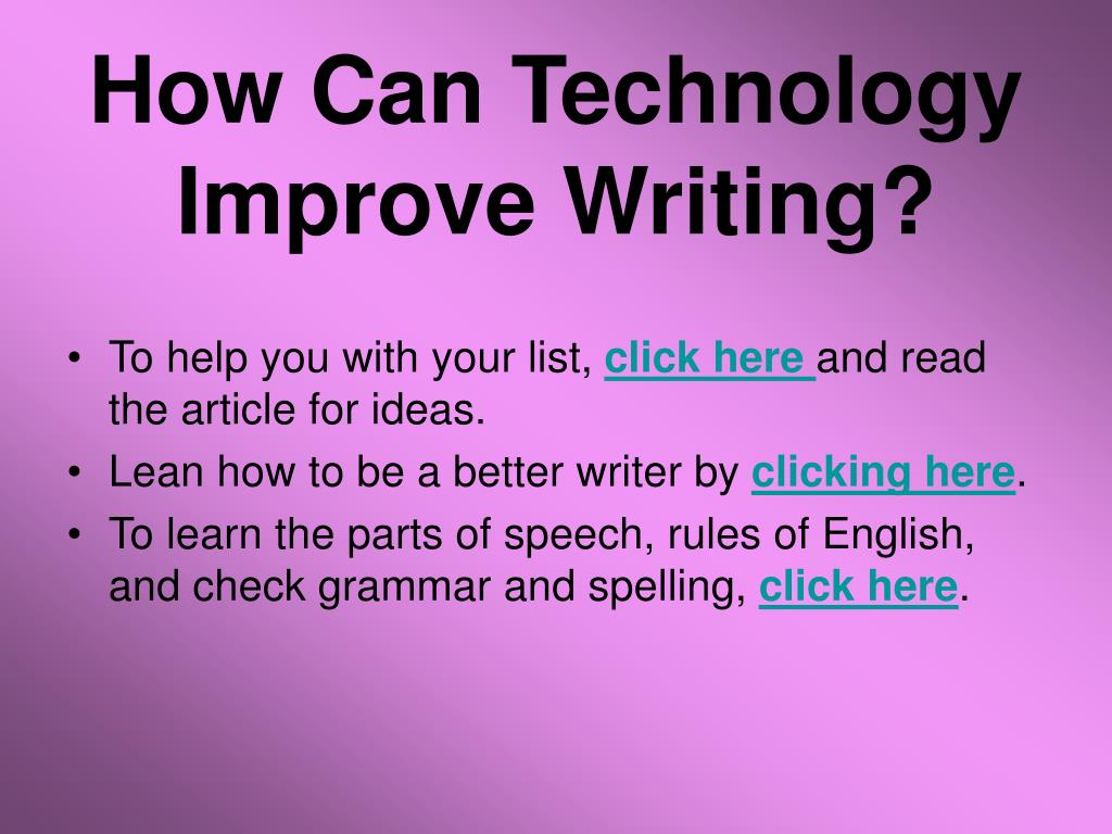 How Can Technology Improve Writing?