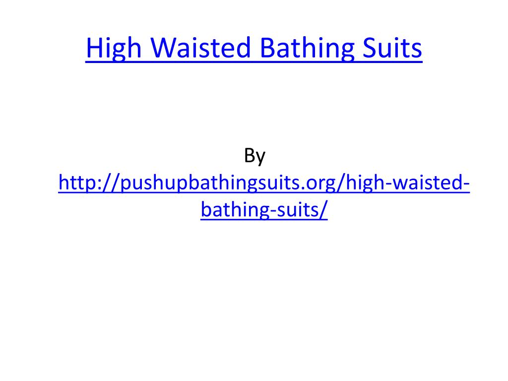 high waisted bathing suits l.